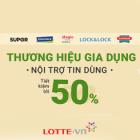 Lotte.vn dành tặng mã giảm giá với đồ gia dụng nội trợ