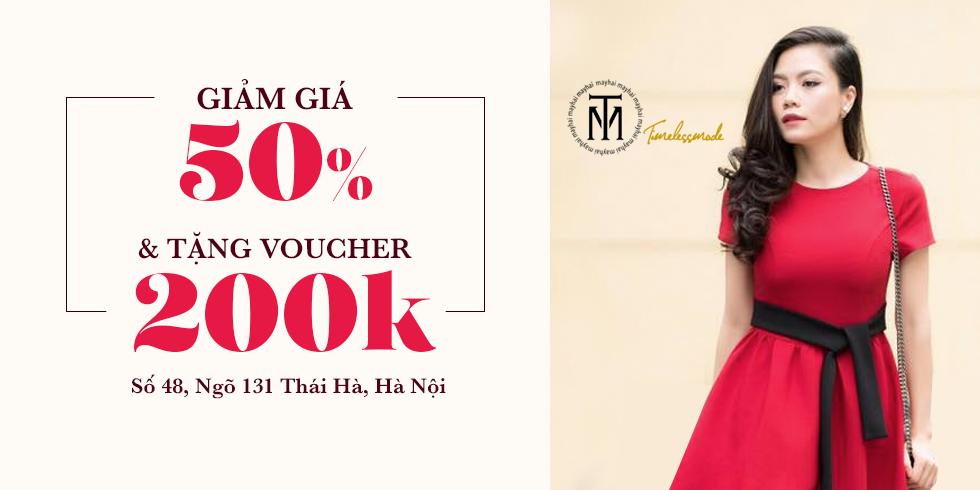 Giảm 50% và tặng voucher trị giá 200.000Đ tại TM Timeless Mode Thái Hà