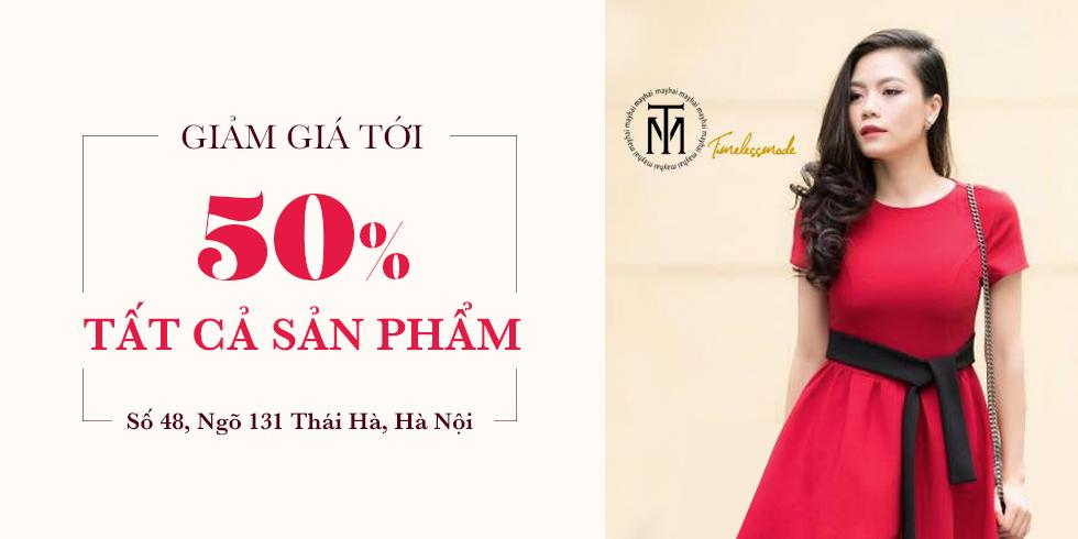 Giảm tới 50% tất cả sản phẩm tại TM Timeless Mode Thái Hà