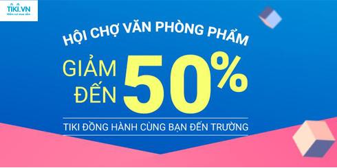 Hội chợ văn phòng phẩm tại Tiki - Giảm giá tới 50%